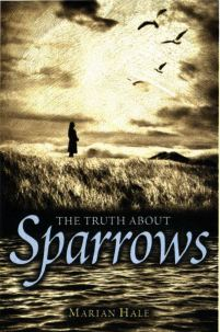 The Truth About Sparrows book cover