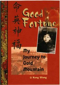 Good Fortune, My journey to Gold Mountain book cover