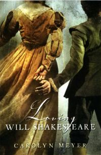 Loving Will Shakespeare book cover