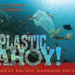Author Interview: Patricia Newman, author of Plastic Ahoy! talks to Stone Soup blogger Lukas Cooke